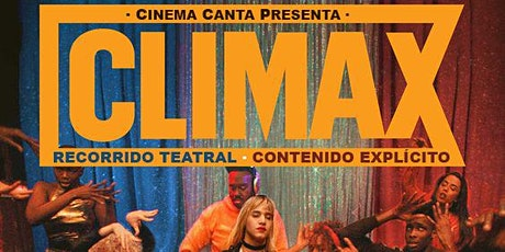 Cinema Canta Presenta: Climax boletos