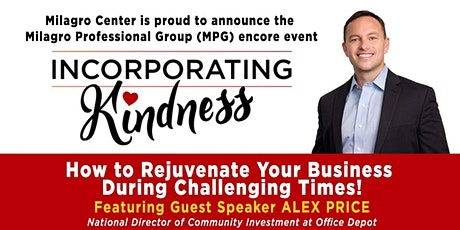 Incorporating Kindness:  Rejuvenate Your Business During Challenging Times! tickets