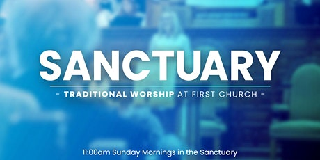 April 25 - 11:00am - Sanctuary Worship tickets