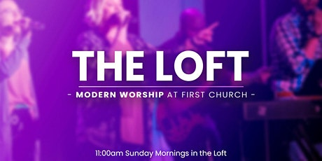 April 25 - 11:00am - Loft Worship tickets