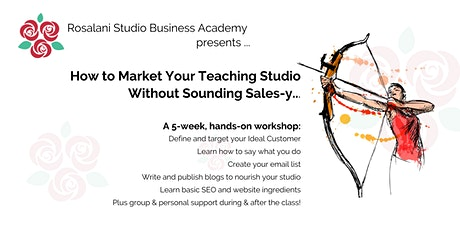 How to Market Your Teaching Studio Without Sounding Sales-y tickets