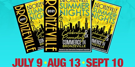 Bronzeville Summer Nights - Celebrating Commerce + Culture! tickets