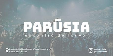 Parúsia | Encontro de Louvor bilhetes
