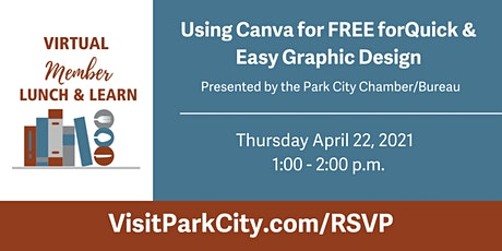 Virtual Lunch & Learn: Using Canva for Free Quick & Easy Graphic Design tickets