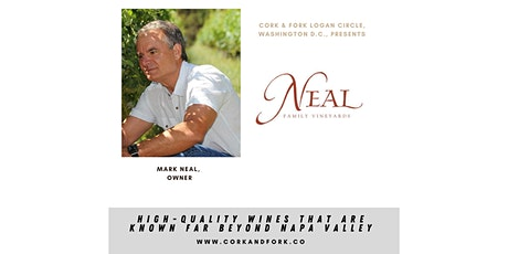 Neal Family Vineyards: Mark Neal, Owner tickets
