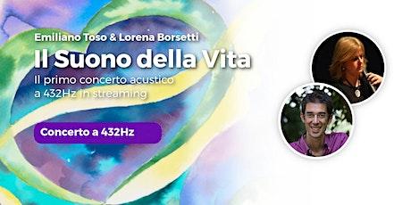 Concerto a 432Hz | Il Suono della Vita con Emiliano Toso e Lorena Borsetti biglietti