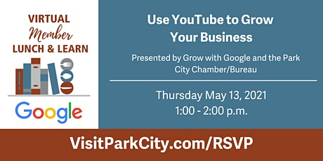 Virtual Lunch & Learn: Use YouTube to Grow Your Business tickets