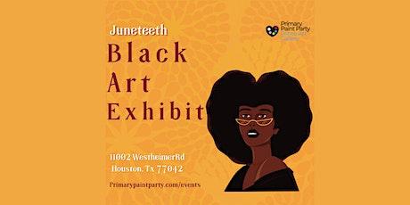 Juneteenth Black Art Exhibit Opening Day tickets
