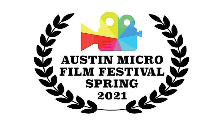 Austin Micro Film Festival Spring 2021 image