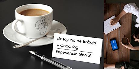 Desayuno de Trabajo + Coaching = Una Experiencia Genial entradas
