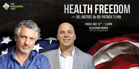 Health Freedom with Del Bigtree & Dr. Patrick Flynn tickets