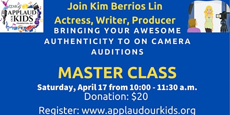 Bring Your Awesome Authenticity to On Camera Auditions with Kim Berrios Lin tickets