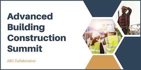 Advanced Building Construction Summit tickets