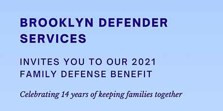 Brooklyn Defender Services' Family Defense Benefit 2021 tickets