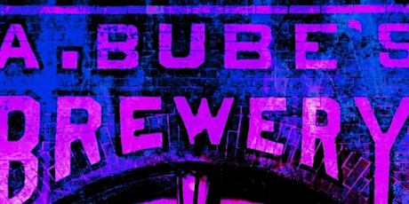 FLUMERI PROMOTIONS PRESENTS: A Night at A. Bube's Brewery tickets