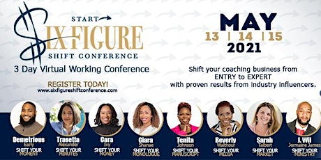 2021 Start ➡️ Six-Figure 3 Day Virtual Shift Conference tickets