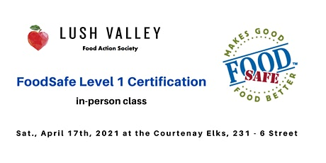 FoodSafe Level 1 Certification Workshop (April) tickets