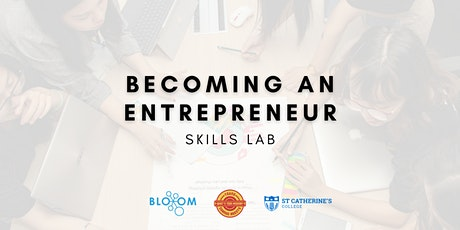 Becoming an Entrepreneur - Skills Labs tickets