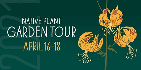 18th Annual Theodore Payne Native Plant Garden Tour | April 16 - 18, 2021 tickets