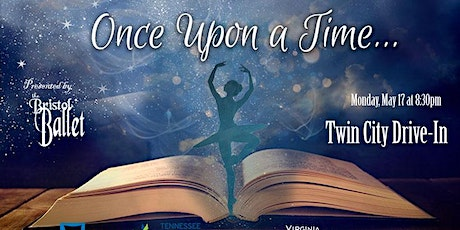 Bristol Ballet Presents Once Upon a Time at the Twin City Drive-In Theatre tickets