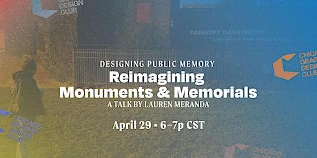 Reimagining Monuments & Memorials | A Talk byLaurenMeranda tickets