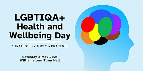 LGBTIQA+ Health and Wellbeing Day tickets