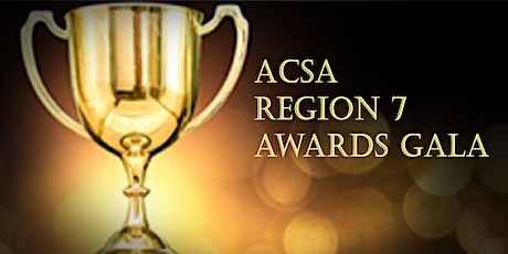 ACSA Region 7 Awards Gala tickets
