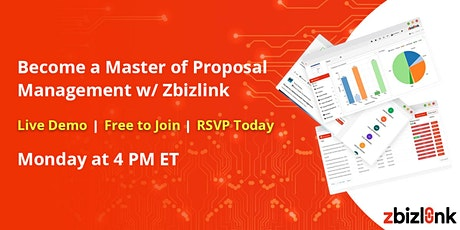 Become a Master of Capture/Proposal Management With Zbizlink tickets