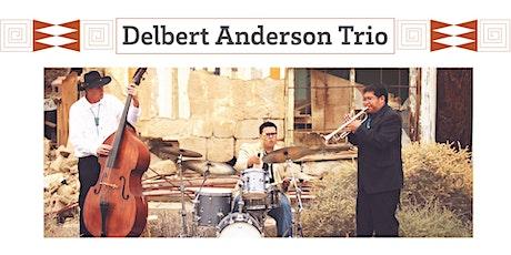 Delbert Anderson Trio tickets