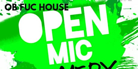 Open Mic Comedy At The OB FUC House - Every Weds! tickets