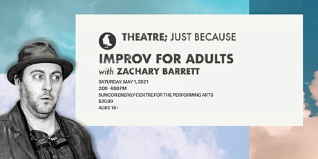 Improv for Adults with Zachary Barrett tickets