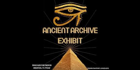 Ancient Archive Exhibit tickets