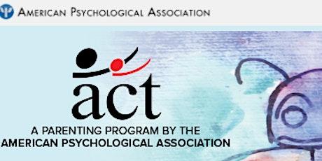 ACT-Raising Safe Kids Parenting Series tickets
