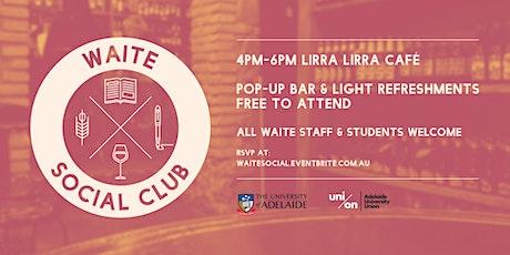Waite Social Club 2021 tickets