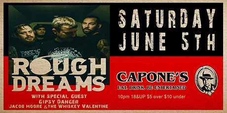 Rough Dreams with Gipsy Danger and Jacob Moore & The Whiskey Valentine tickets