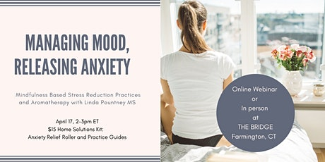 ONLINE: Managing Mood, Releasing Anxiety Naturally Webinar tickets
