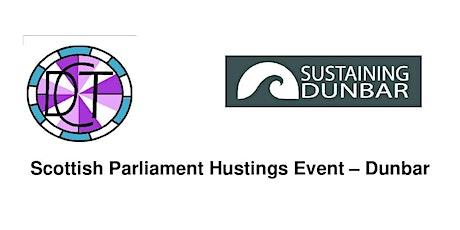 Scottish Parliament Hustings - Dunbar (2 evenings) tickets