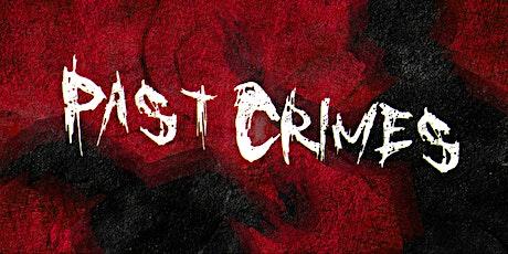 Past Crimes - Single Release Party & Album Fundraiser tickets