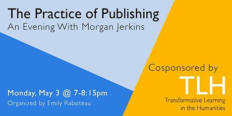 The Practice of Publishing: An Evening with Morgan Jerkins tickets