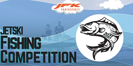 JFK Powersports Annual Jetski Fishing Competition tickets