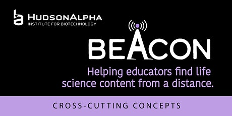 2021 HudsonAlpha Beacon: Cross-Cutting Concepts tickets