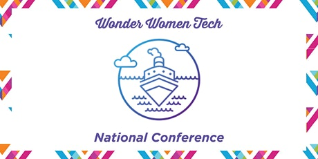 Wonder Women Tech HYBRID National Conference tickets