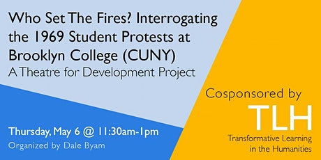 Who Set The Fires? Interrogating 1969 Student Protests at Brooklyn College tickets