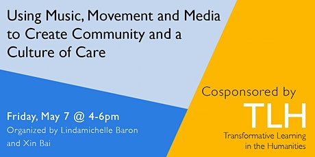 Using Music, Movement and Media to Create Community and a Culture of Care tickets