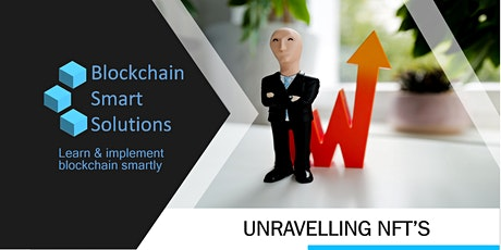 Unravelling NFT's (Non-Fungible Tokens) | Live Webinar Tickets