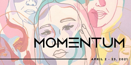 Momentum 2021 (Gallery Hours) tickets