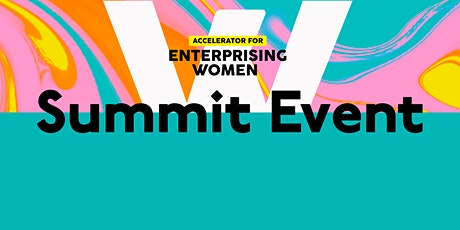 Accelerator for Enterprising Women - Summit Event - Melbourne tickets