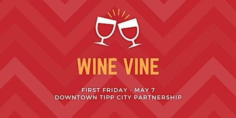 First Friday Wine Vine tickets