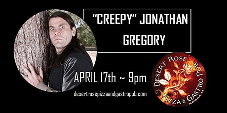 Creepy Comedy Night with Jonathan Gregory - Desert Rose - Glendale AZ tickets