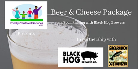 Family CT's Beer & Cheese Tasting with Black Hog Brewing & Mystic Cheese tickets